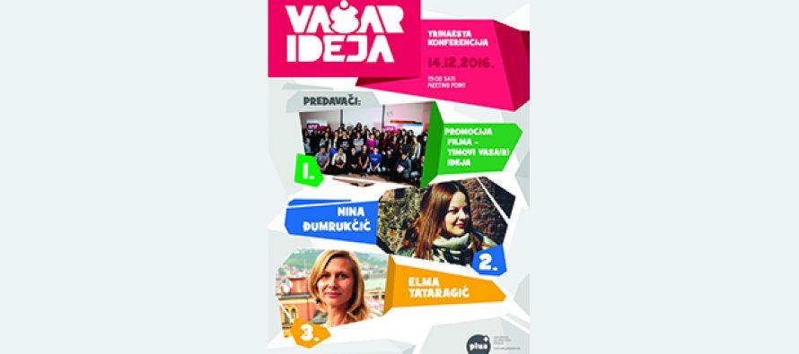 """Sarajevo: 13. """"Vaša(r) ideja"""""""